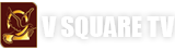 V SQUARE TV NETWORKS